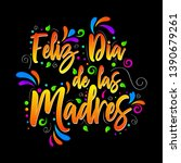 feliz dia de las madres. happy... | Shutterstock .eps vector #1390679261