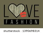 slogan love fashion with snake... | Shutterstock .eps vector #1390698314