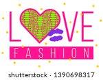 slogan love fashion with neon... | Shutterstock .eps vector #1390698317