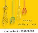 happy fathers day background... | Shutterstock .eps vector #139088531