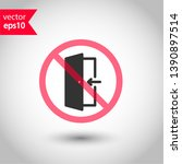 prohibited exit vector icon. no ... | Shutterstock .eps vector #1390897514