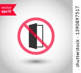 prohibited exit vector icon. no ... | Shutterstock .eps vector #1390897517