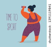 time to sport. woman with... | Shutterstock .eps vector #1391119841