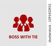 filled boss with tie icon. boss ... | Shutterstock .eps vector #1391423921