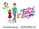 happy fathers day.happy girl... | Shutterstock .eps vector #1391558174