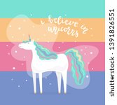 happy unicorn with rainbow hair.... | Shutterstock . vector #1391826551