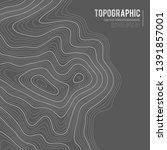 grey contours vector topography.... | Shutterstock .eps vector #1391857001