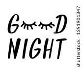 good night with closed eyes... | Shutterstock .eps vector #1391901347