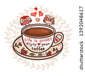 cup of coffee and hand drawn...   Shutterstock .eps vector #1392048617