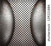metal background   Shutterstock . vector #139221884