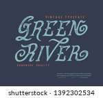 font green river. old retro... | Shutterstock .eps vector #1392302534