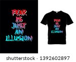 fear is just an illusion... | Shutterstock .eps vector #1392602897