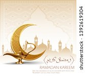 illustration of  ramadan kareem ... | Shutterstock .eps vector #1392619304