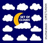 set of cartoon clouds and sun...   Shutterstock .eps vector #1392714044