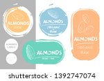 almonds colorful label set. raw ... | Shutterstock .eps vector #1392747074