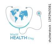 world health day 7 april. logo... | Shutterstock .eps vector #1392965081