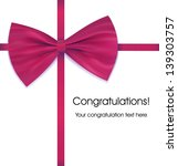 bow and ribbon. present... | Shutterstock . vector #139303757