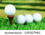 golf balls on grass outdoor... | Shutterstock . vector #139307981