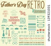 father's day retro creation kit ... | Shutterstock .eps vector #139321031