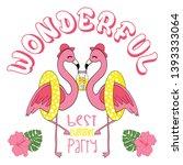cool pink flamingo best summer... | Shutterstock .eps vector #1393333064