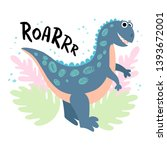 friendly dinosaur tyrannosaurus.... | Shutterstock .eps vector #1393672001