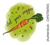 eat your veggies lettering.... | Shutterstock .eps vector #1393700501