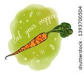 eat your veggies lettering.... | Shutterstock .eps vector #1393700504