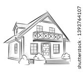 pencil sketch of the house... | Shutterstock .eps vector #1393764107