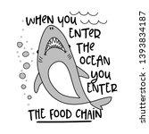 when you enter the ocean you...   Shutterstock .eps vector #1393834187