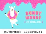 donut worry it's no prob llama... | Shutterstock .eps vector #1393848251