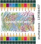set of multicolor pencils.... | Shutterstock .eps vector #139386407