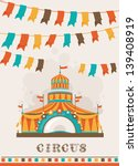 retro circus poster with a big... | Shutterstock .eps vector #139408919