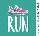 run lettering. running... | Shutterstock .eps vector #1394133761