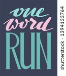 run lettering. running... | Shutterstock .eps vector #1394133764
