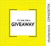 time for a giveaway   banner...   Shutterstock .eps vector #1394658704