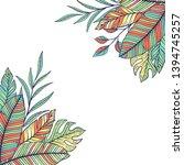 tropical leaves template.frame... | Shutterstock .eps vector #1394745257