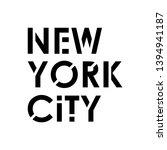 new york city typography modern ... | Shutterstock . vector #1394941187