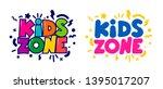 kids zone cartoon logo. set of... | Shutterstock .eps vector #1395017207