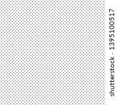 seamless fine dot pattern... | Shutterstock .eps vector #1395100517