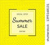 summer sale banner. summer sale ...   Shutterstock .eps vector #1395168131
