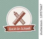 back to school frame over... | Shutterstock .eps vector #139573667