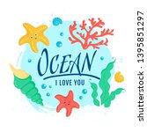 ocean i love you. banner with... | Shutterstock .eps vector #1395851297