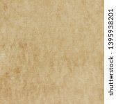 old paper texture. vintage... | Shutterstock . vector #1395938201