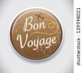 bon voyage   vector pin  ...   Shutterstock .eps vector #139598021