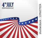 vintage independence day poster.... | Shutterstock .eps vector #139607024