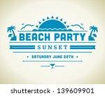 retro summer design poster.... | Shutterstock .eps vector #139609901