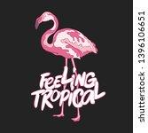 feeling tropical. flamingo bird.... | Shutterstock .eps vector #1396106651
