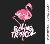 feeling tropical. flamingo bird.... | Shutterstock .eps vector #1396106654