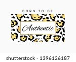 born to be authentic slogan... | Shutterstock .eps vector #1396126187