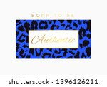 born to be authentic slogan... | Shutterstock .eps vector #1396126211